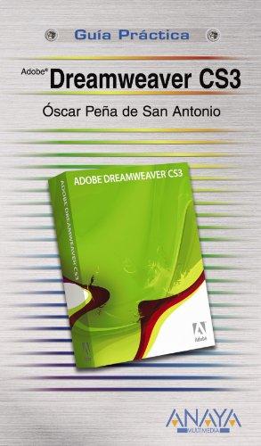 Dreamweaver CS3 (Guías Prácticas)