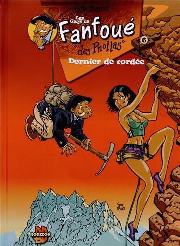 Fanfoué des Pnottas, Tome 6 : Dernier de cordée