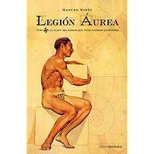 Legión Áurea (Historia Silenciada)