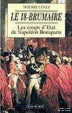 Le 18-Brumaire / Les coups d'État de Napoléon Bonaparte / novembre-décembre 1799