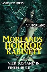 Morlands Horror-Kabinett: Vier Gruselromane