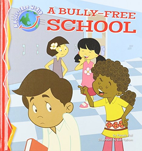 A Bully-Free World