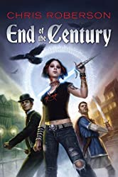 End of the Century by Chris Roberson (2008-12-01)