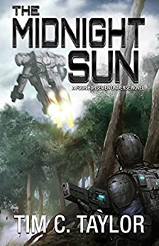 The Midnight Sun (The Omega War Book 2) by [Taylor, Tim C.]