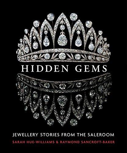 Hidden Gems: Stories from the Saleroom por Sarah Hue-Williams