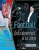 Football - Entraînement à la zone