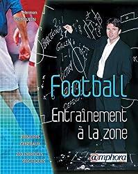 Football : Entraînement à la zone