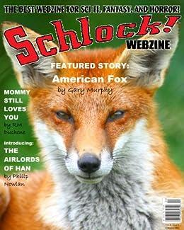 Schlock! Webzine Vol 5 Iss 9 by [DuChene, RM, Murphy, Gary, Rhodes, James, Paradias, Konstantine, Bliss, Rob, Bryant, Gregory KH]