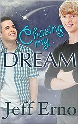 Chasing My Dream (English Edition)