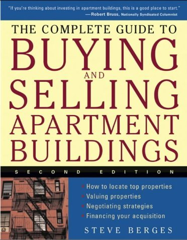 The Complete Guide to Buying and Selling Apartment Buildings by Steve Berges (14-Dec-2004) Paperback