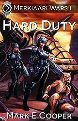Hard Duty: Merkiaari Wars Book 1 (English Edition)