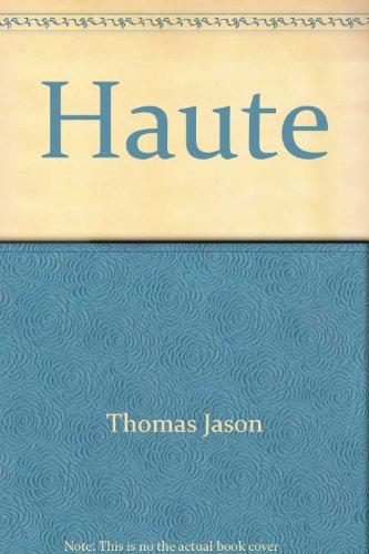 Title: Haute