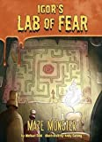 Maze Monster (Igor's Lab of Fear: Igor's Lab of Fear)
