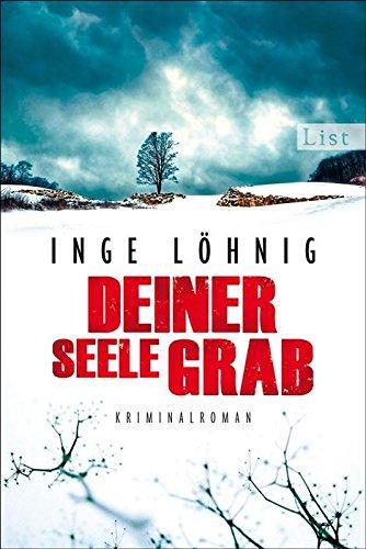 Buchseite und Rezensionen zu 'Deiner Seele Grab: Kommissar Dühnforts sechster Fall (Ein Kommissar-Dühnfort-Krimi 6)' von Inge Löhnig