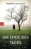 Am Ende des Tages: Kriminalroman (Inspektor Kajetan, Band 6)