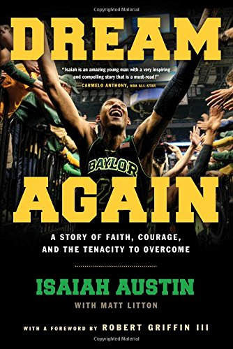 Dream Again: A Story of Faith, Courage, and the Tenacity to Overcome (Basketball Baylor University)