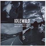 Scottish Fiction: Best of 1997 - 2007 by Idlewild (2007-12-04)