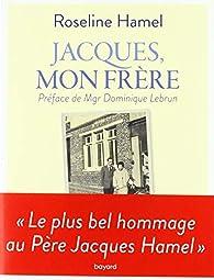 Jacques, mon frère par Hamel