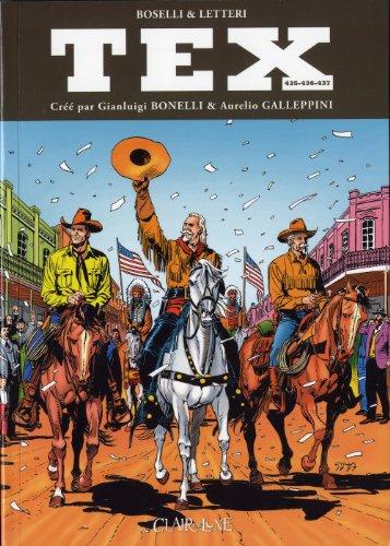 Tex, Tomes 435-436-437 : Le retour du maître ; Wild West Show ; Ombres chinoises