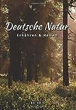 Deutsche Natur - Ernähren und Heilen von Beyer