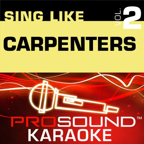I Won't Last A Day Without You (Karaoke with Background Vocals) [In the Style of The Carpenters]
