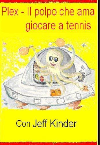 Jeff Kinder - PLEX - Il polpo che ama giocare a tennis