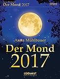 Der Mond 2017 Textabreißkalender - Anna Mühlbauer