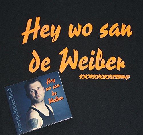 HEY WO SAN DE WEIBER - CD incl. Party-Fan-Shirt (Kostüm Party Gewinner)