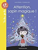 "Afficher ""Attention, sapin magique !"""