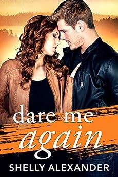 Dare Me Again (Angel Fire Falls Book 2) (English Edition) von [Alexander, Shelly]