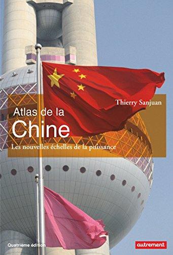 Atlas de la Chine par Thierry Sanjuan