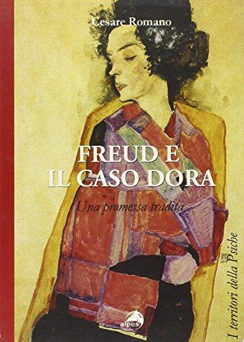 Freud e il caso Dora. Una promessa tradita