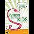 Python pour les kids: La programmation accessible à tous ! - Dès 10 ans