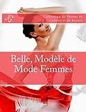 Telecharger Livres Belle Modele de Mode Femmes Collection de Photos de Culture et de Beaute (PDF,EPUB,MOBI) gratuits en Francaise