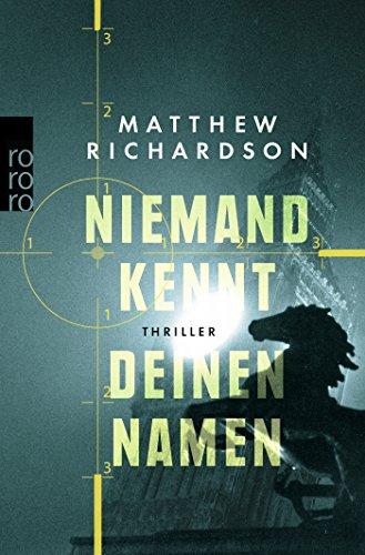 Richardson, Matthew: Niemand kennt deinen Namen