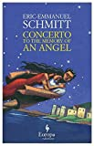 Concerto to the Memory of an Angel by Schmitt, Eric-Emmanuel (2011) Paperback