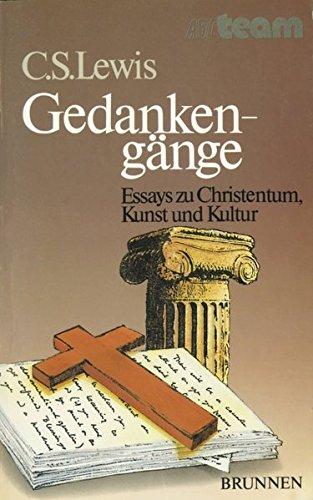 Gedankengänge: Essays zu Christentum, Kunst und Kultur (ABCteam-Paperback - Brunnen)