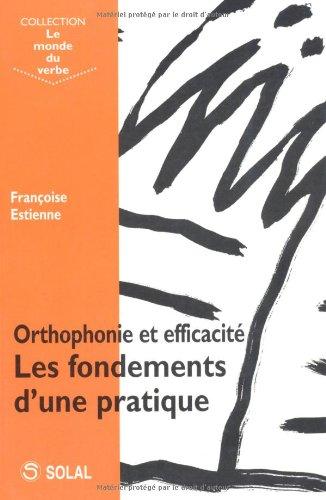 Orthophonie et efficacité : Les fondements d'une pratique