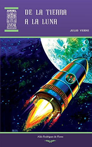 De la Tierra a la Luna: Volume 30 (Ariel Juvenil)
