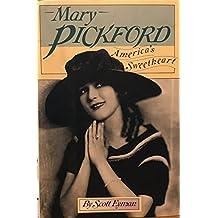 Mary Pickford: America's Sweetheart