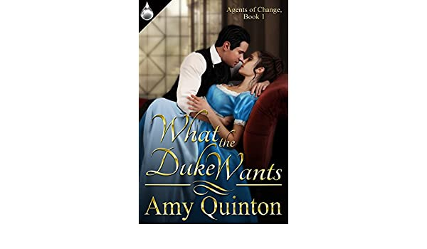 What the duke wants agents of change book 1 ebook amy quinton what the duke wants agents of change book 1 ebook amy quinton amazon kindle store fandeluxe PDF