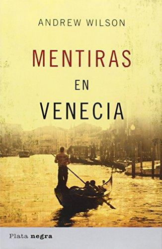 Portada del libro Mentiras en Venecia (Plata negra)