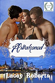 Awakened by [Roberts, Lacey]
