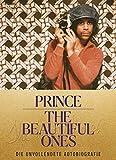 The Beautiful Ones - Deutsche Ausgabe: Die unvollendete Autobiografie