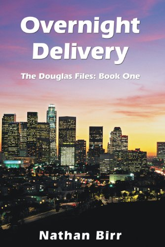 free kindle book Overnight Delivery: The Douglas Files: Book One