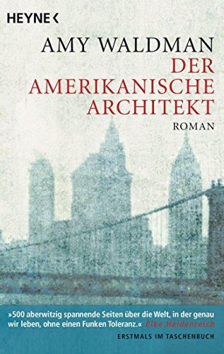 Buchseite und Rezensionen zu 'Der amerikanische Architekt: Roman' von Amy Waldman