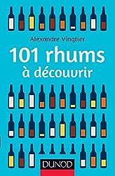 101 rhums à découvrir (Hors collection)