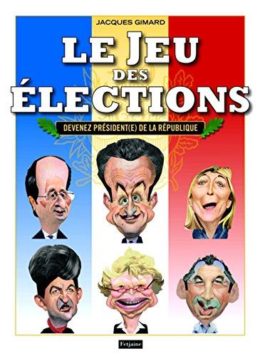 Le Jeu des élections : Devenez président(e) de la République