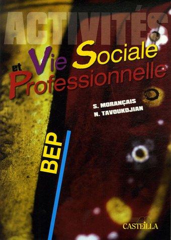 Vie sociale et Professionnelle BEP : Activités
