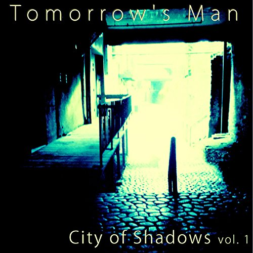 City of Shadows, Vol. 1 (Soundtrack to the Web Series) (City Soundtrack Magic)